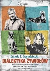 Okładka książki Dialektyka Żywiołów Leszek T. Jagodziński
