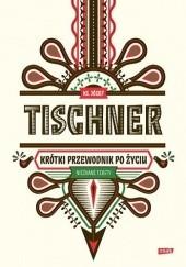 Okładka książki Krótki przewodnik po życiu Józef Tischner