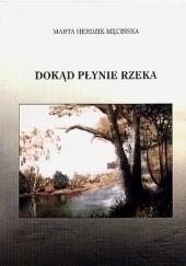 Okładka książki Dokąd płynie rzeka Marta Herdzik-Męcińska