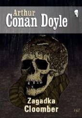 Okładka książki Zagadka Cloomber Arthur Conan Doyle