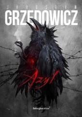 Okładka książki Azyl Jarosław Grzędowicz