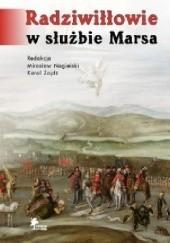 Okładka książki Radziwiłłowie w służbie Marsa Mirosław Nagielski,Karol Karol