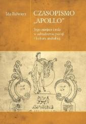 """Okładka książki Czasopismo """"Apollo"""". Jego miejsce i rola w odrodzeniu poezji i kultury arabskiej Ida Balwierz"""