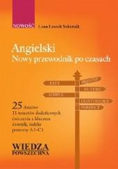 Okładka książki Angielski. Nowy przewodnik po czasach Leon Leszek Szkutnik