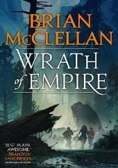 Okładka książki Wrath of Empire Brian McClellan