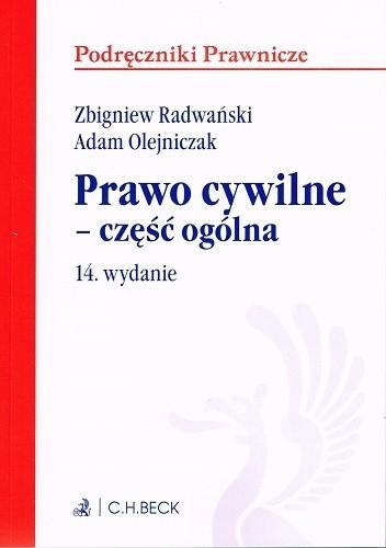 Okładka książki Prawo cywilne - część ogólna Adam Olejniczak,Zbigniew Radwański