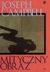 Okładka książki Mityczny obraz Joseph Campbell