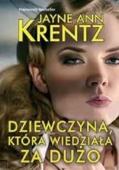 Okładka książki Dziewczyna, która wiedziała za dużo Jayne Ann Krentz