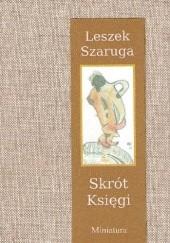 Okładka książki Skrót Księgi Leszek Szaruga