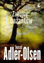 Okładka książki Zabójcy bażantów Jussi Adler-Olsen