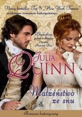 Okładka książki Małżeństwo ze snu Julia Quinn