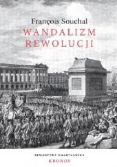 Okładka książki Wandalizm rewolucji