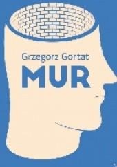 Okładka książki Mur Grzegorz Gortat
