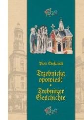 Okładka książki Trzebnicka opowieść Piotr Stefaniak