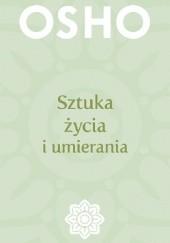 Okładka książki Sztuka życia i umierania Osho