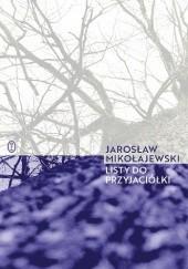 Okładka książki Listy do przyjaciółki Jarosław Mikołajewski