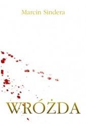 Okładka książki Wróżda Marcin Sindera
