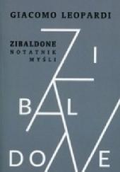 Okładka książki Zibaldone. Notatnik myśli Giacomo Leopardi