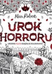 Okładka książki Urok horroru Alan Robert