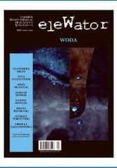 Okładka książki eleWator nr 21 (3/2017) Jerzy Franczak,Urszula Zajączkowska,Redakcja kwartalnika eleWator