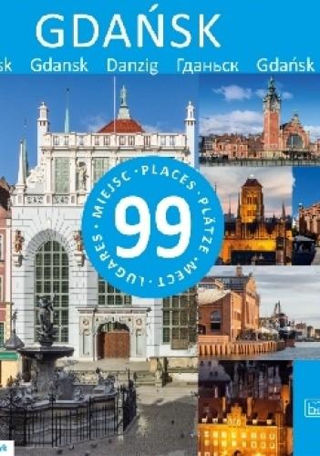 Okładka książki Gdańsk - 99 miejsc Rafał Tomczyk