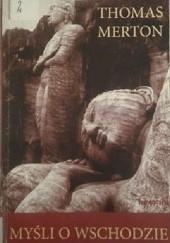 Okładka książki Myśli o Wschodzie Thomas Merton
