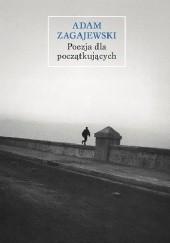 Okładka książki Poezja dla początkujących Adam Zagajewski