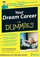 Okładka książki Your Dream Career for Dummies