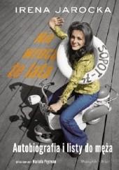 Okładka książki Nie wrócą te lata. Autobiografia i listy do męża Mariola Pryzwan