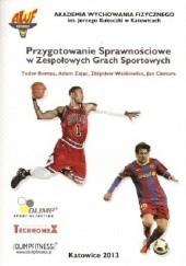 Okładka książki Przygotowanie sprawnościowe w zespołowych grach sportowych T. Bompa,Andrzej Zając,Jan Chmura,Z Waśkiewicz