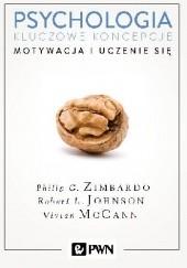 Okładka książki Psychologia. Kluczowe koncepcje. Tom 2 - Motywacja i uczenie się