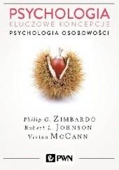 Okładka książki Psychologia. Kluczowe koncepcje. Tom 4 - Psychologia osobowości