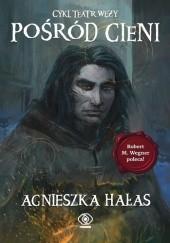Okładka książki Pośród cieni Agnieszka Hałas