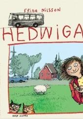 Okładka książki Hedwiga Frida Nilsson,Anke Kuhl