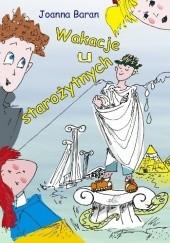 Okładka książki Wakacje u starożytnych Joanna Baran