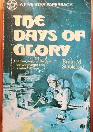 Okładka książki Days of Glory Brian Stableford