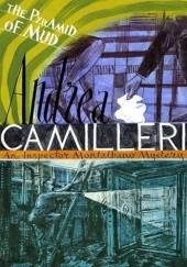 Okładka książki The Pyramid of Mud Andrea Camilleri