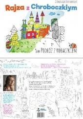 Okładka książki Rajza z Chroboczkiym czyli Podróż z Robaczkiem Dominika Kochanecka