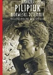 Okładka książki Norweski dziennik. Północne wiatry Andrzej Pilipiuk