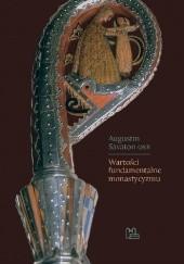 Okładka książki Wartości fundamentalne monastycyzmu