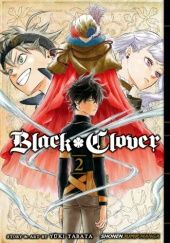 Okładka książki Black Clover #2 Yuki Tabata
