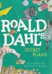Okładka książki Secret Plans Roald Dahl