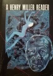 Okładka książki A Henry Miller Reader Henry Miller,Lawrence Durrell