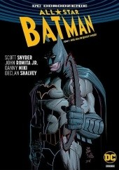 Okładka książki All-Star Batman: Mój największy wróg Scott Snyder,John Romita Jr.