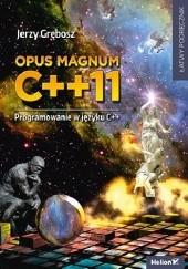 Okładka książki Opus magnum C++11 Jerzy Grębosz