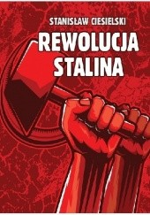 Okładka książki Rewolucja Stalina Stanisław Ciesielski