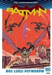 Okładka książki Batman: Noc Ludzi Potworów Tim Seeley,Andy MacDonald,James Tynion IV,Tom King,Roge Antonio,Riley Rossmo