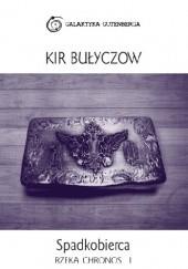 Okładka książki Spadkobierca Kir Bułyczow