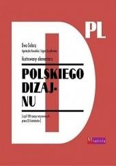 Okładka książki Ilustrowany elementarz polskiego dizajnu Agnieszka Kowalska,Ewa Solarz,Agata Szydłowska
