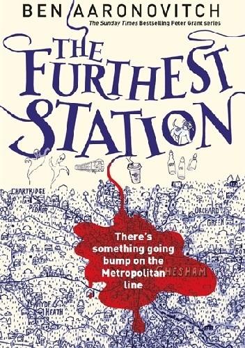 Okładka książki The Furthest Station Ben Aaronovitch